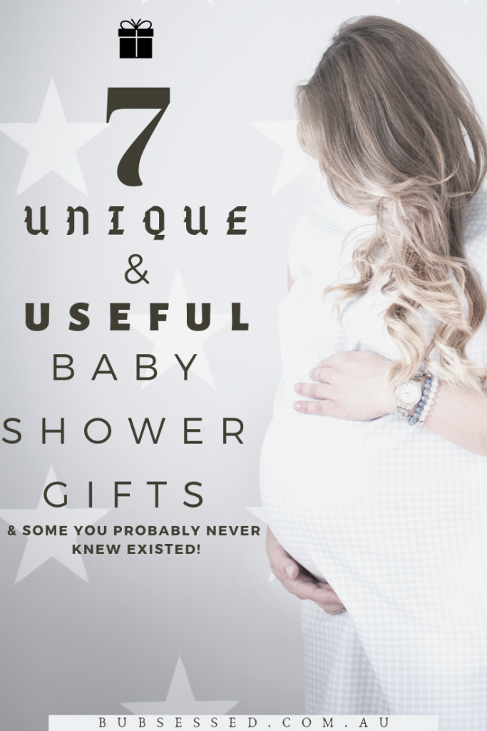 """Pregnant lady holding her belly and text reading """"7 unique and useful baby shower gifts & some you probably never knew existed!"""" Bottom reads bubsessed.com.au"""